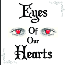 Eyes of Our Hearts